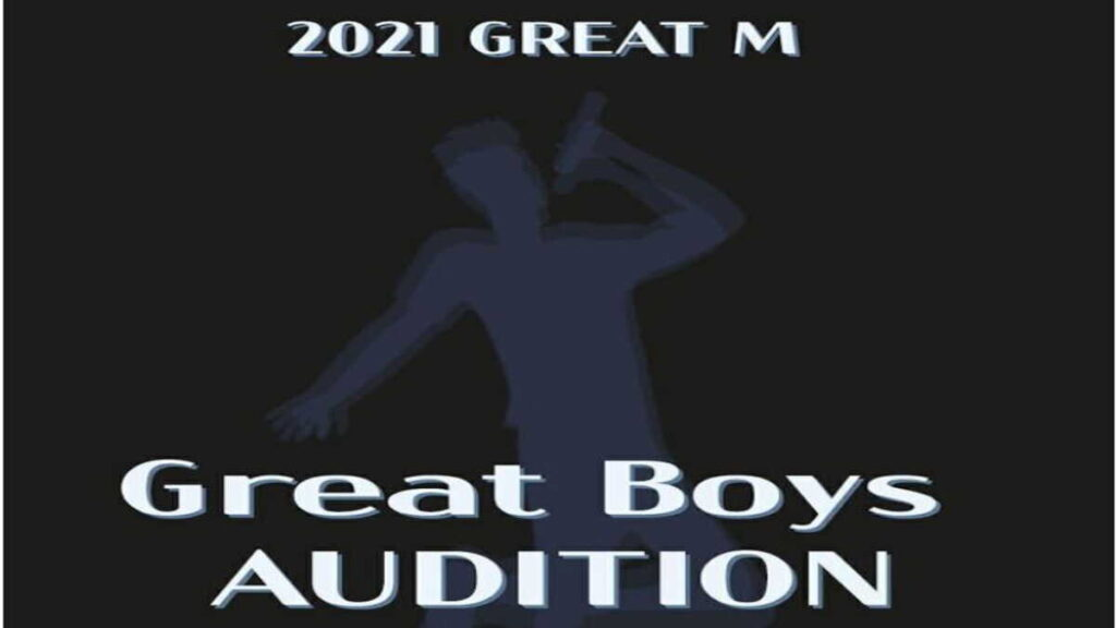 2021 GREAT M – Great Boys AUDITION